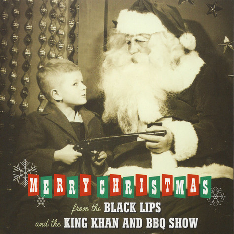 Black Lips, The / King Khan & BBQ Show - Christmas In Baghdad / Plump Righteous