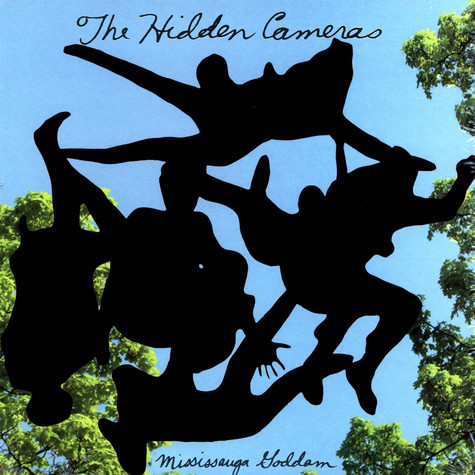Hidden Cameras, The - Mississauga goddam