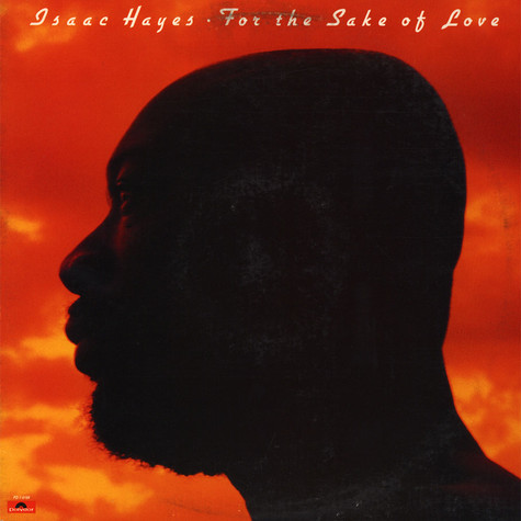 Isaac Hayes - For The Sake Of Love