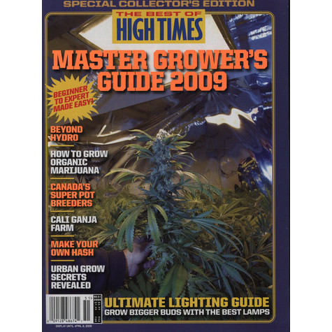 High Times Magazine - 2009 - Master grower's guide - the best of High Times