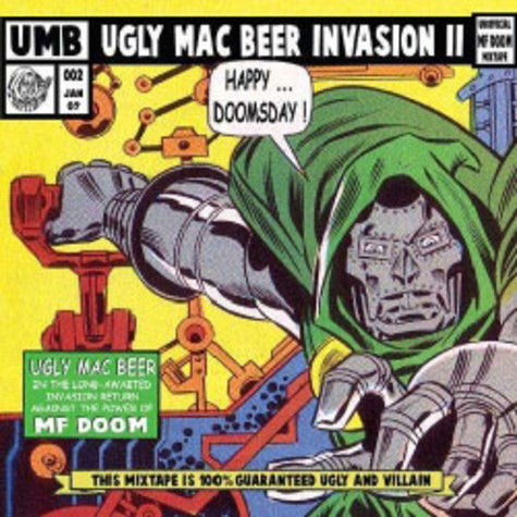 Ugly Mac Beer - The Unofficial Mf Doom Mixtape Volume 2 - Happy Doomsday!