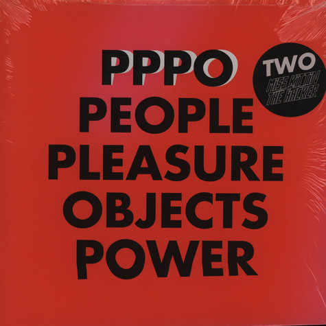 Miss Kittin And The Hacker - PPPO - People pleasure objects power