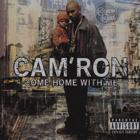 Camron - Come home with me