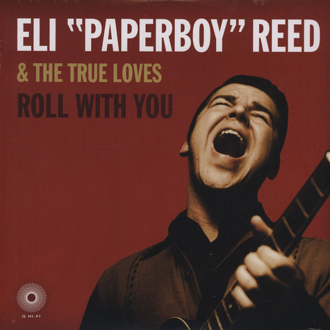 Eli Paperboy Reed & The True Loves - Roll with you
