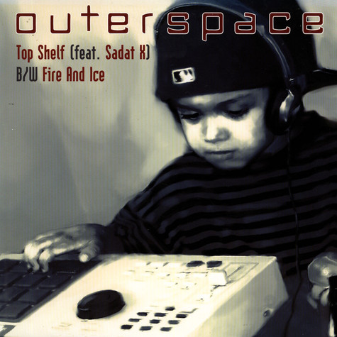 Outerspace - Top Shelf feat. Sadat X