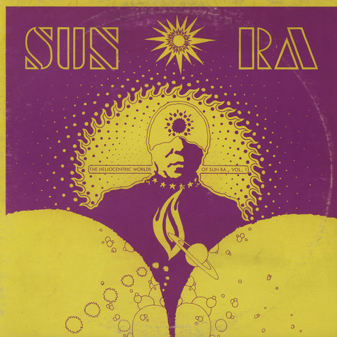 Sun Ra - The heliocentric worlds of Sun Ra Volume 1