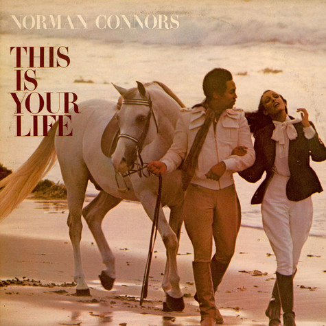 Norman Connors And Starship Orchestra, The - This Is Your Life