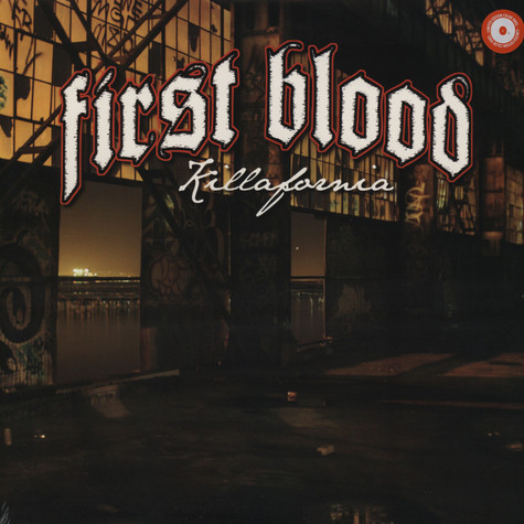 First Blood - Killafornia