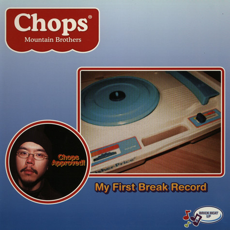 Chops (Mountain Brothers) - My first break record
