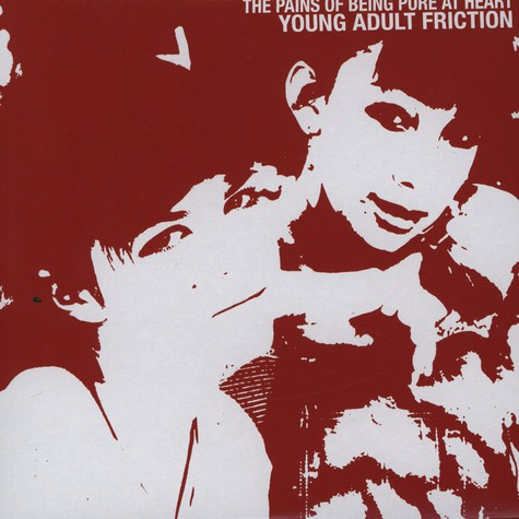 Pains Of Being Pure At Heart, The - Young Adult Friction