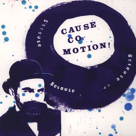 Cause Co-Motion! - Because Because Because