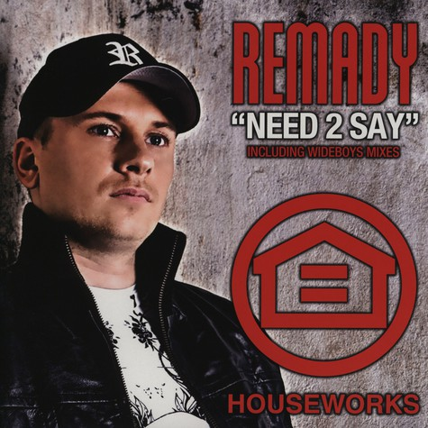 Remady - Need 2 say