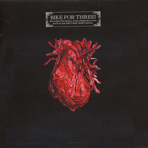 Bike For Three (Buck 65 & Greetings From Tuskan) - More Heart Than Brains