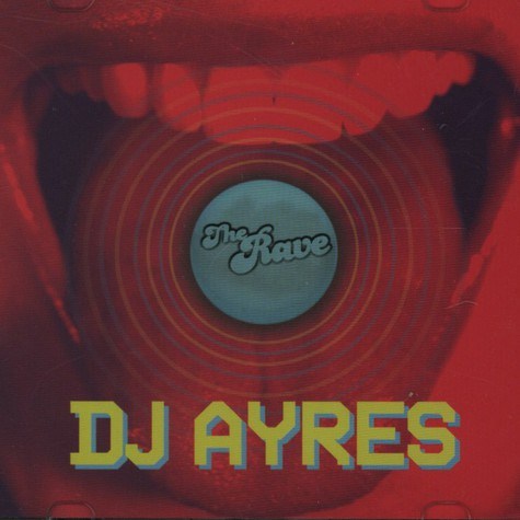 DJ Ayres - The Rave