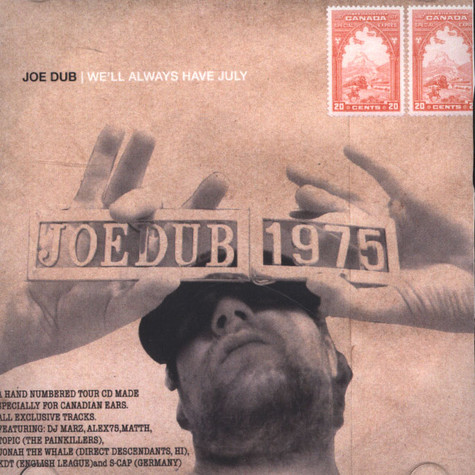 Joe Dub - We'll Always Have July