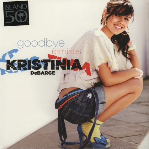Kristinia Debarge - Goodbye Remixes