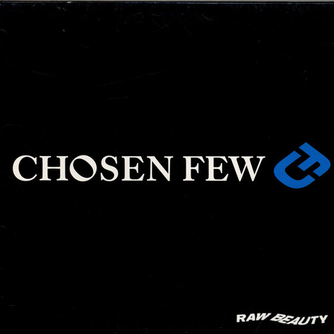 Chosen Few - Raw Beauty