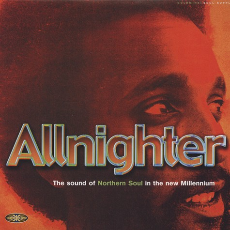 V.A. - Allnighter - The Sound of Northern Soul  in the new Millenium