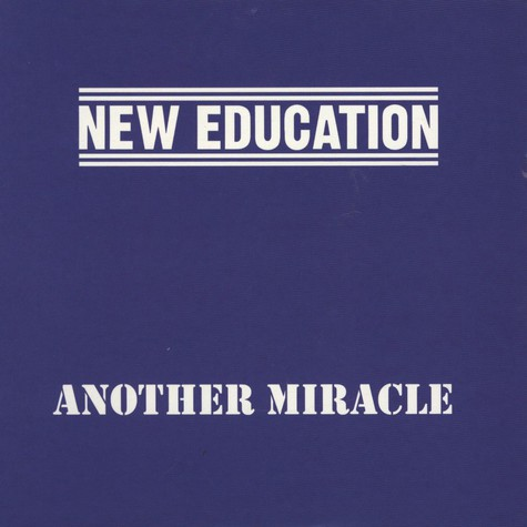 New Education - Another Miracle