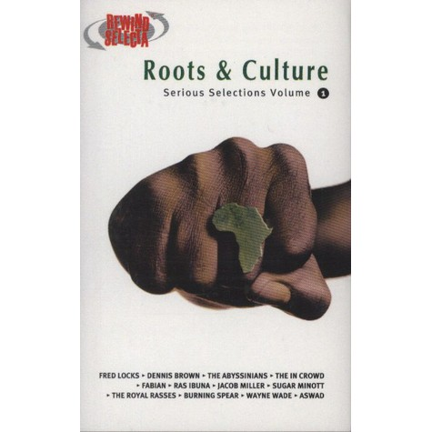 Roots & Culture - Serious Selections 1