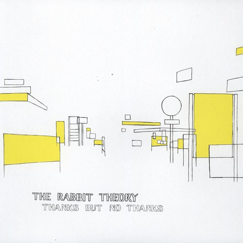 Rabbit Theory, The - Thanks But No Thanks