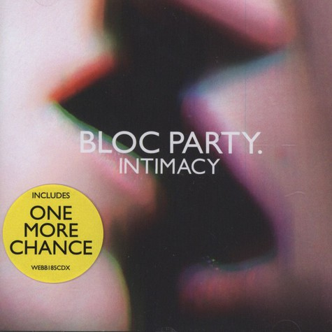 Bloc Party  - Intimacy (New Version)