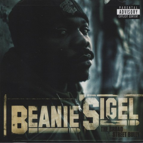 Beanie Sigel             - Broad Street Bully
