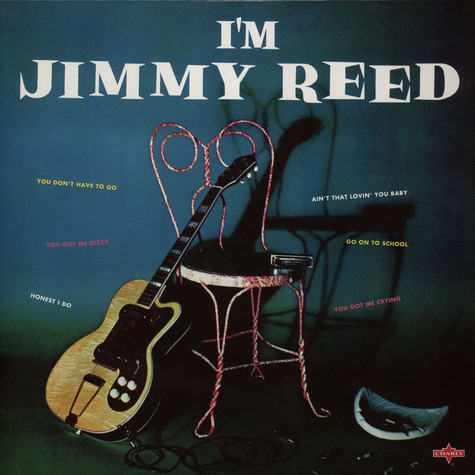 Jimmy Reed - Im Jimmy Reed