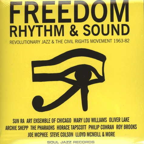 Gilles Peterson and Stuart Baker - Freedom, Rhythm and Sound - Revolutionary Jazz 1965-83