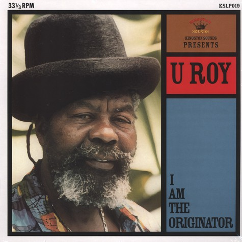 U-Roy - I Am The Originator