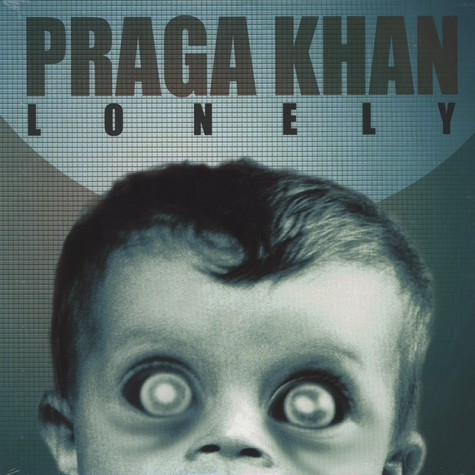 Praga Khan - Lonely