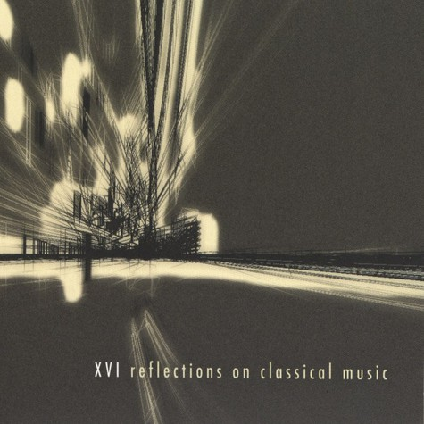 V.A. - XVI Reflections On Classical Music