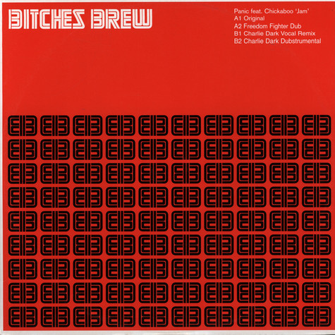 Bitches Brew 009 - Panic feat. Chickaboo Jam