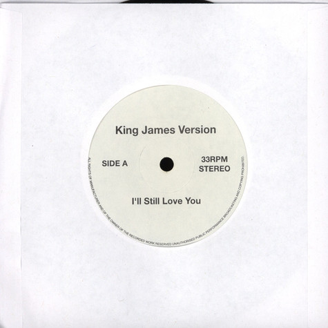 King James Version - I'll Still Love You