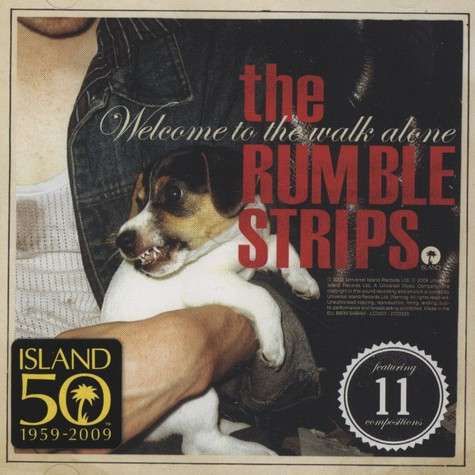 Rumble Strips, The - Welcome To The Walk Alone