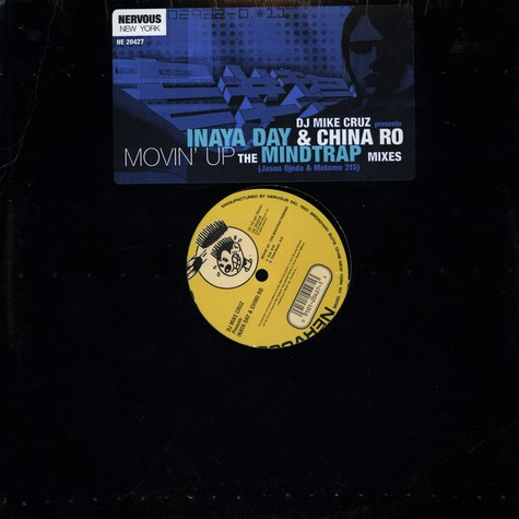 DJ Mike Cruz presents Inaya Day & Chyna Ro - Movin' Up (The Mind Trap Remixes)