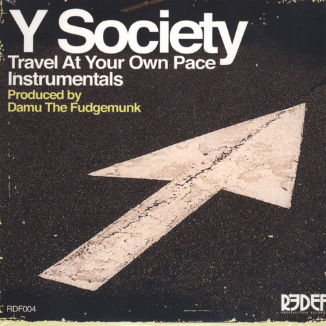 Y Society (Insight & Damu The Fudgemunk) - Travel At Your Own Pace Instrumentals