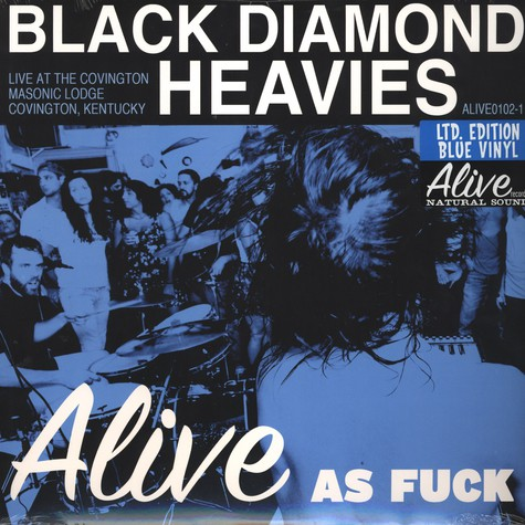 Black Diamond Heavies - Alive As Fuck: Masonic Lodge