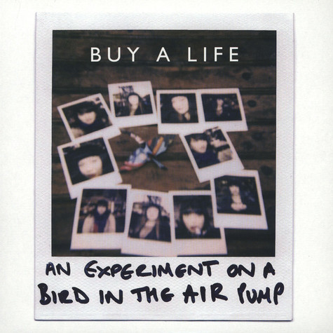 An Experiment On A Bird In The Air Pump - Buy A Life EP