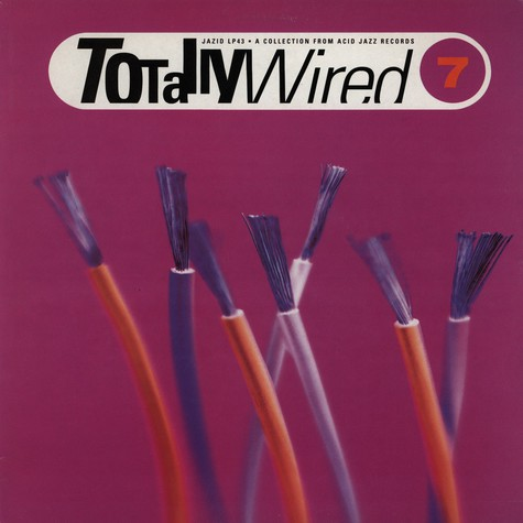 Totally Wired - Volume 7