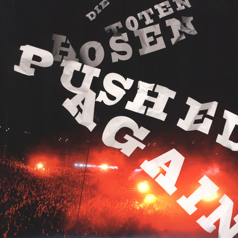Toten Hosen, Die - Pushed Again