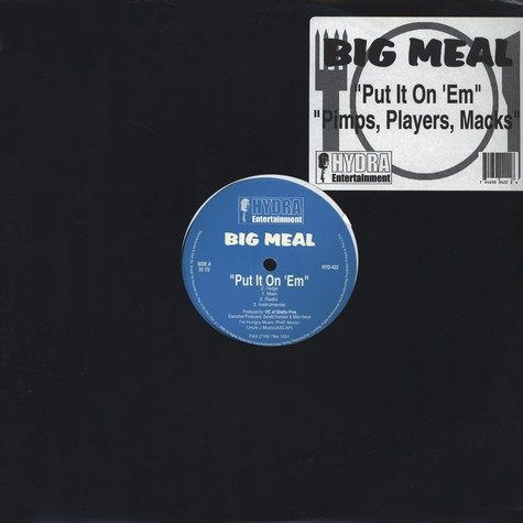 Big Meal - Put it on 'em / pimps, players, macks