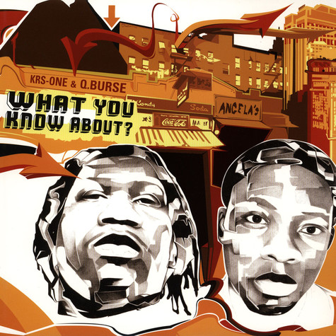 Krs One & Q.Burse - What you know about