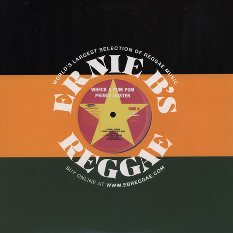 Prince Buster And The Allstars - Wreck A Pum Pum