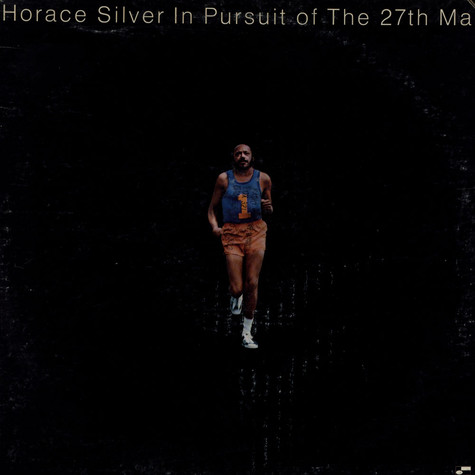 Horace Silver - In Pursuit Of The 27th Man