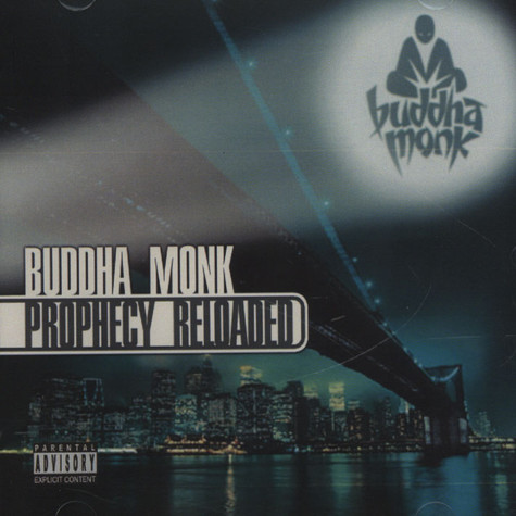 Buddha Monk - Prophecy Reloaded