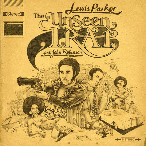 Lewis Parker - The Unseen Trap feat. John Robinson