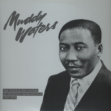 Muddy Waters - The Voice & The Guitar ...