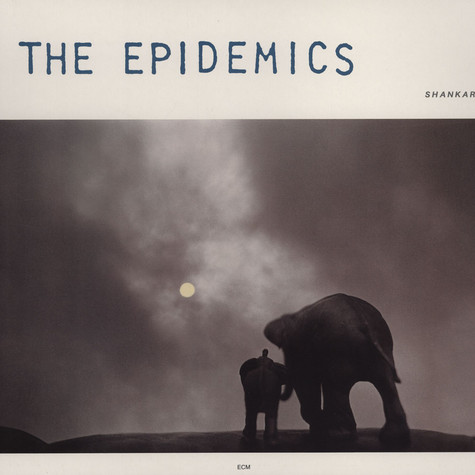 Shankar & Caroline - The Epidemics