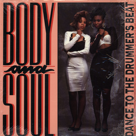 Body And Soul - Dance To The Drummer's Beat